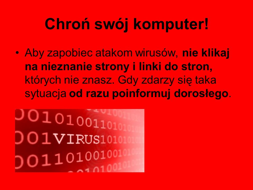 Chroń swój komputer!