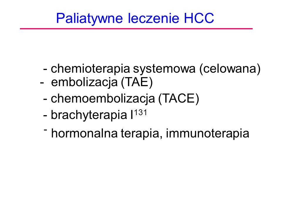 Paliatywne leczenie HCC