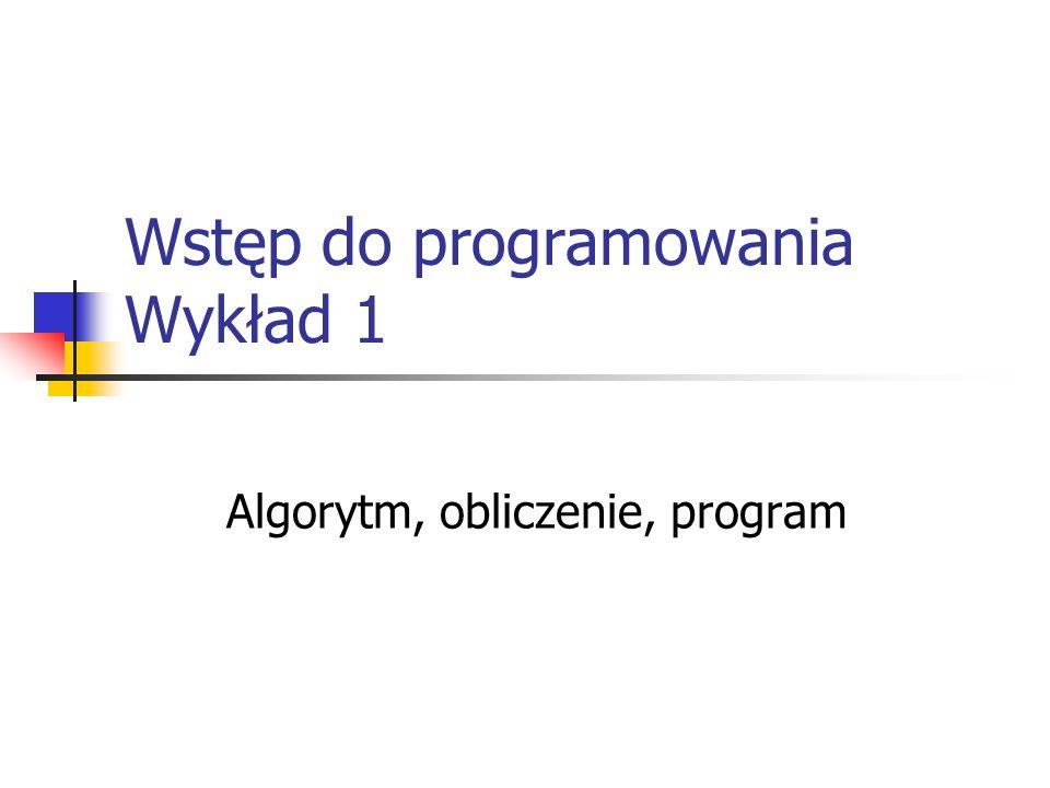 Wstęp do programowania Wykład 1