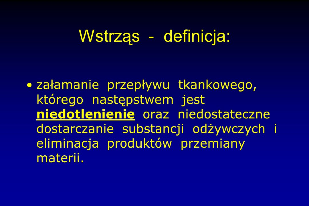 Wstrząs - definicja: