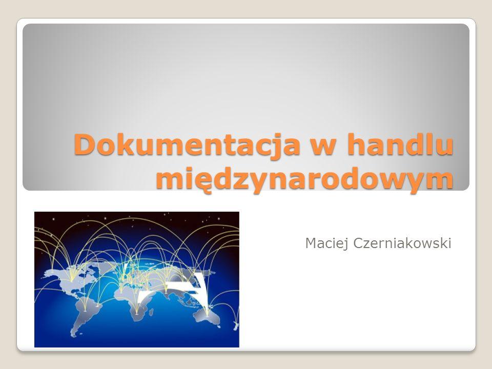 Dokumentacja w handlu międzynarodowym