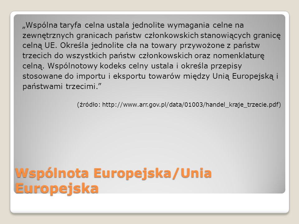 Wspólnota Europejska/Unia Europejska