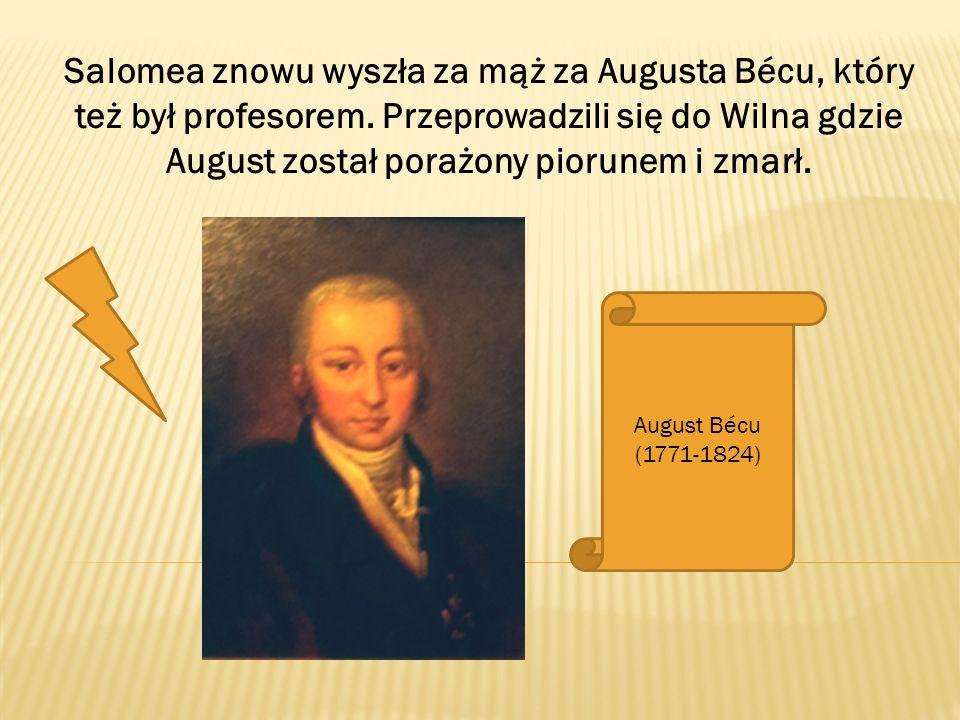 Salomea znowu wyszła za mąż za Augusta Bécu, który też był profesorem