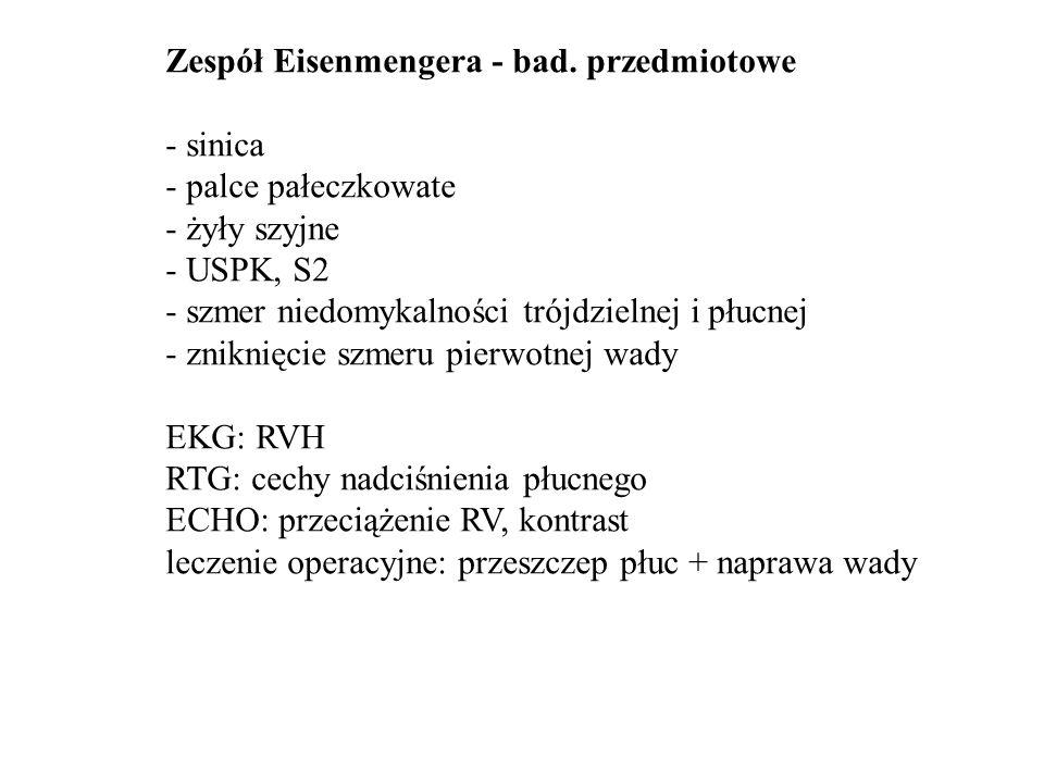 Zespół Eisenmengera - bad. przedmiotowe