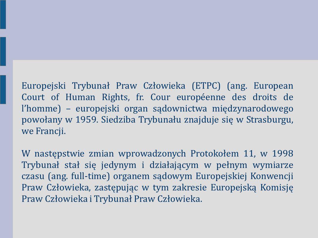 Europejski Trybunał Praw Człowieka (ETPC) (ang