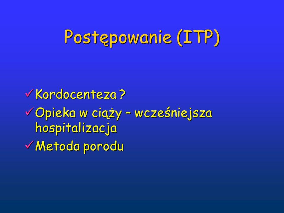 Postępowanie (ITP) Kordocenteza