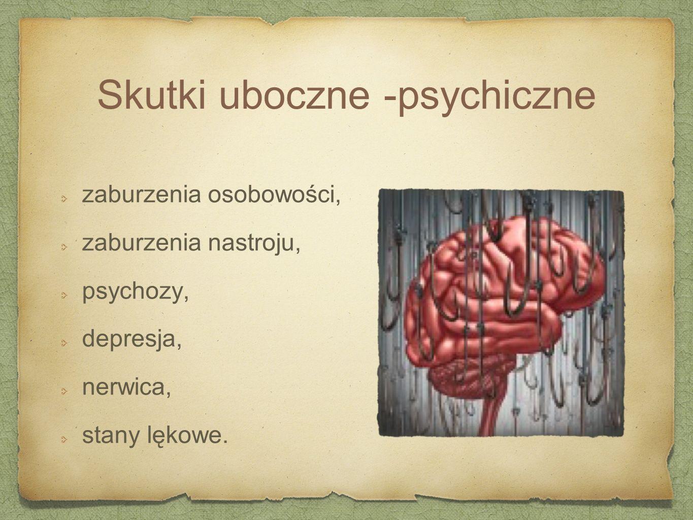Skutki uboczne -psychiczne