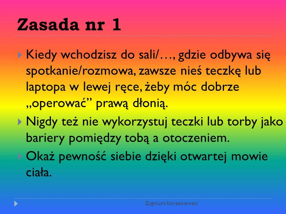 Zasada nr 1