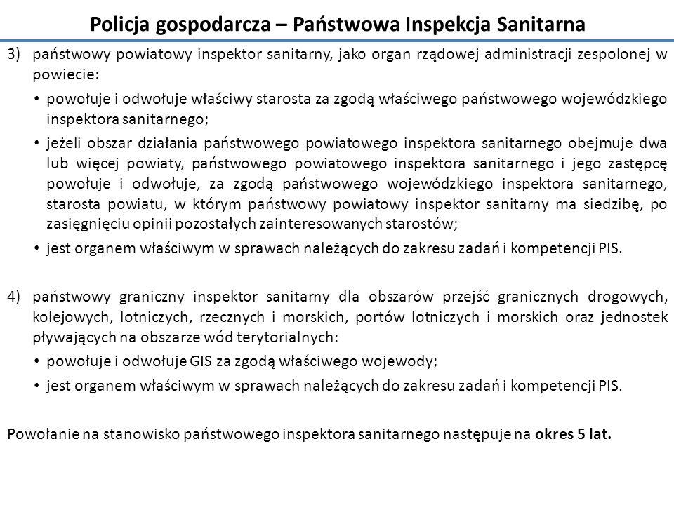 Policja gospodarcza – Państwowa Inspekcja Sanitarna