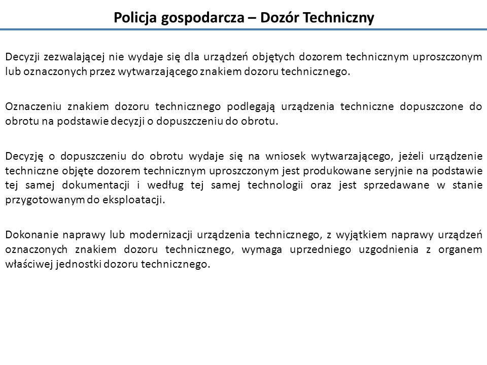 Policja gospodarcza – Dozór Techniczny