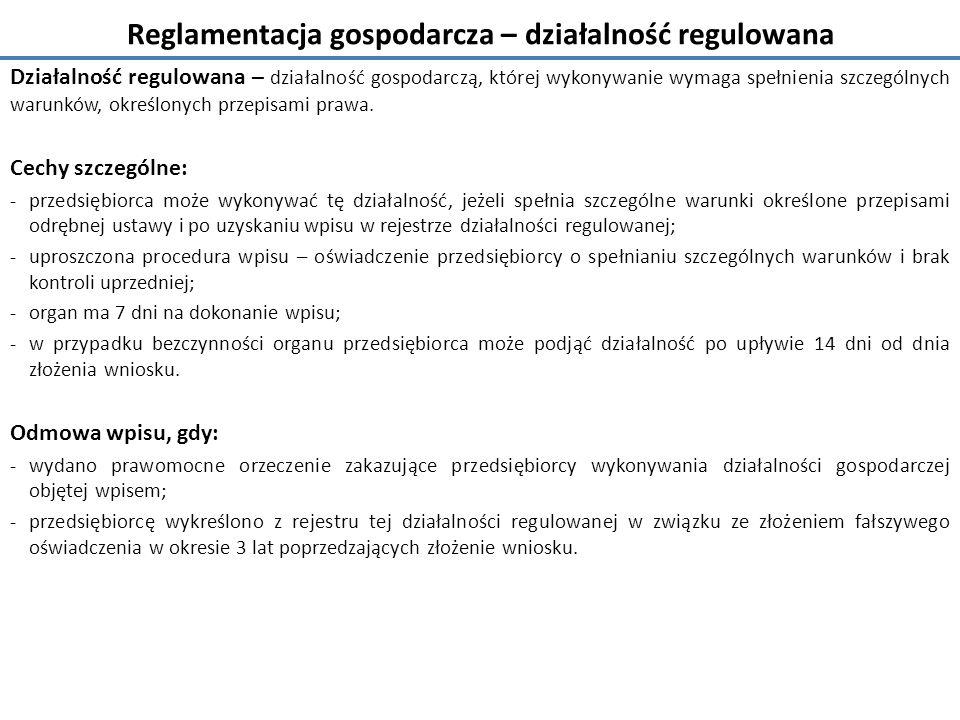 Reglamentacja gospodarcza – działalność regulowana