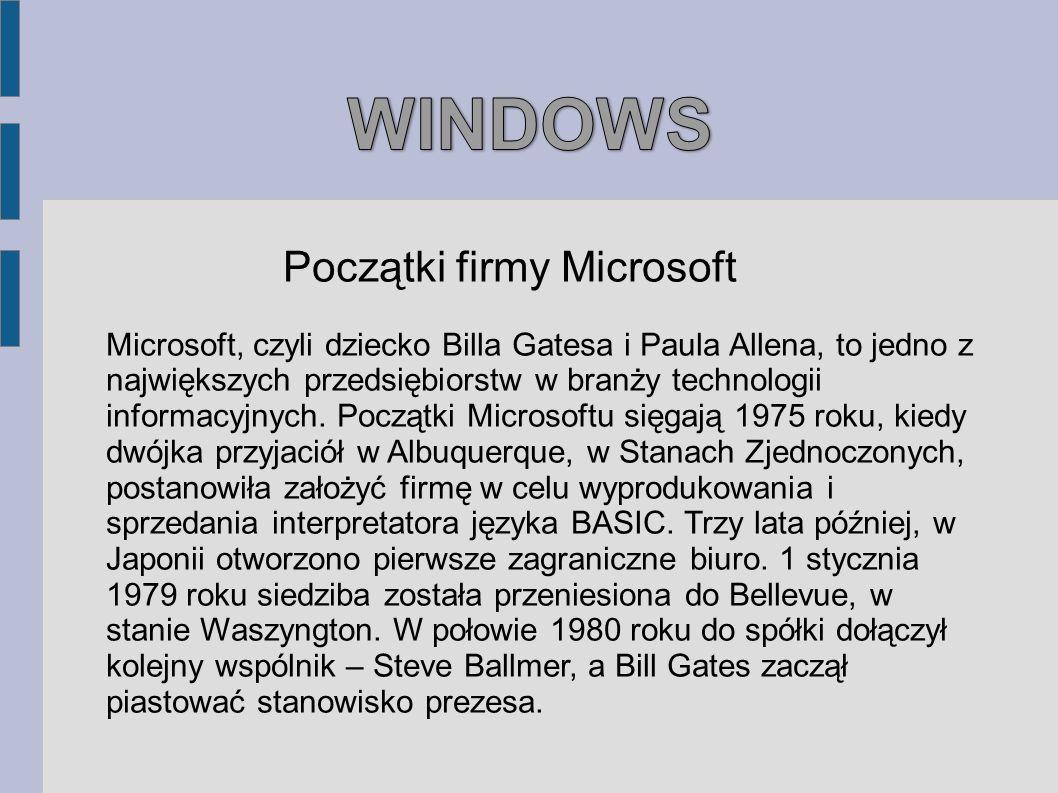WINDOWS Początki firmy Microsoft