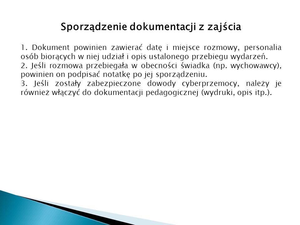 Sporządzenie dokumentacji z zajścia