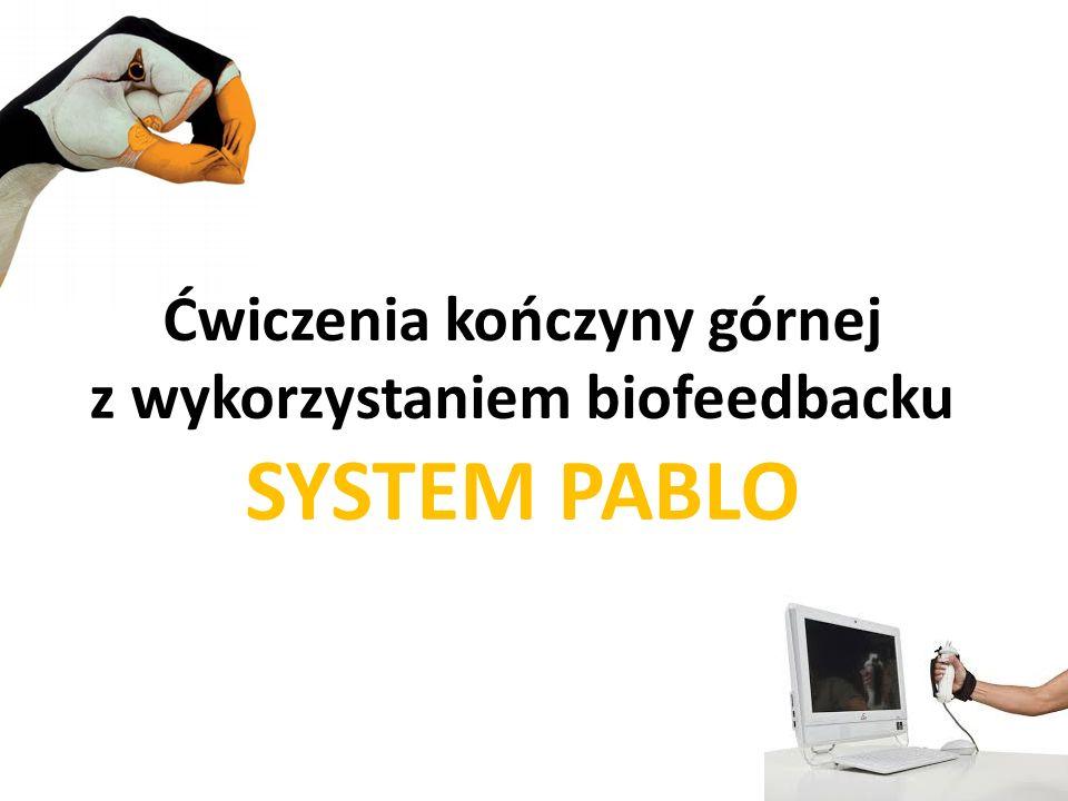 Ćwiczenia kończyny górnej z wykorzystaniem biofeedbacku SYSTEM PABLO