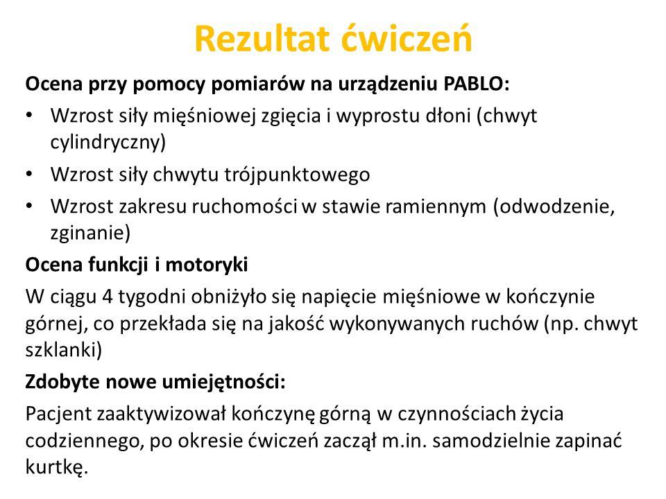 Rezultat ćwiczeń Ocena przy pomocy pomiarów na urządzeniu PABLO: