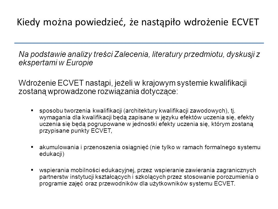 Kiedy można powiedzieć, że nastąpiło wdrożenie ECVET