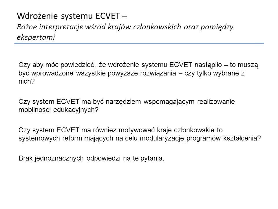 Wdrożenie systemu ECVET – Różne interpretacje wśród krajów członkowskich oraz pomiędzy ekspertami