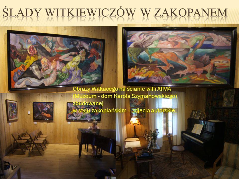 Ślady Witkiewiczów w Zakopanem