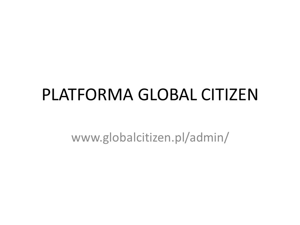 PLATFORMA GLOBAL CITIZEN