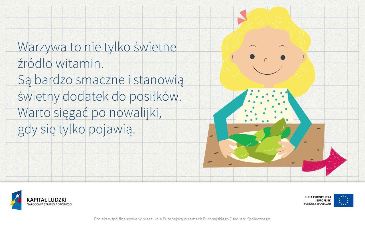 Warzywa to nie tylko świetne źródło witamin.