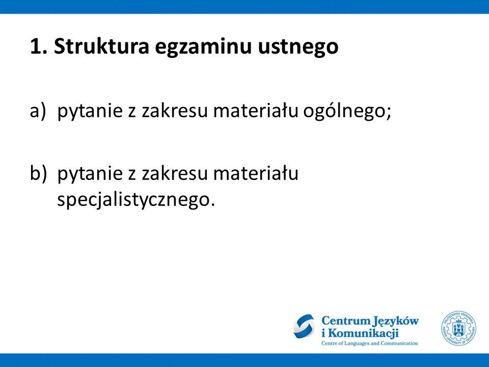 1. Struktura egzaminu ustnego