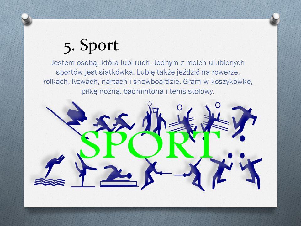 5. Sport