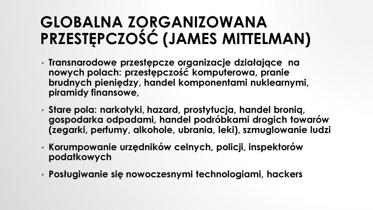 Globalna zorganizowana przestępczość (James Mittelman)