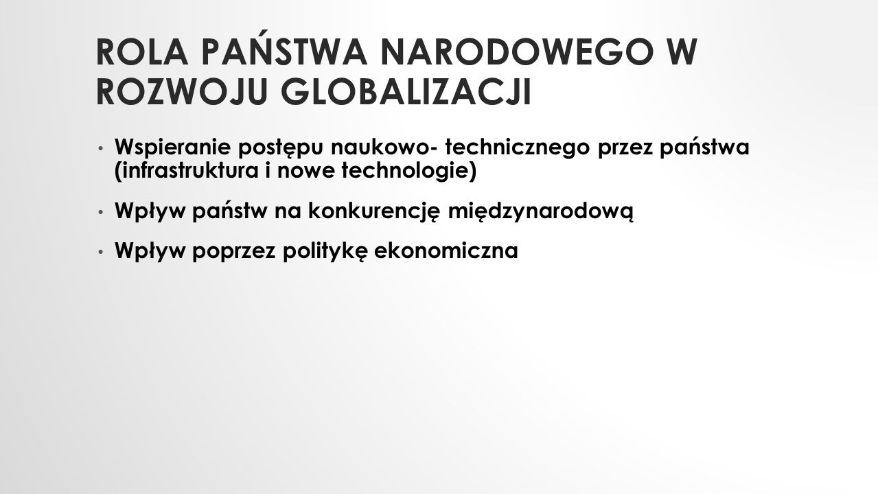 Rola państwa narodowego w Rozwoju globalizacji