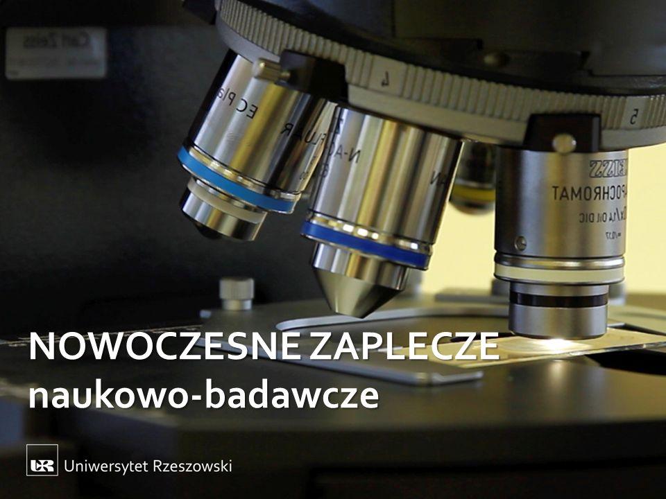 NOWOCZESNE ZAPLECZE naukowo-badawcze