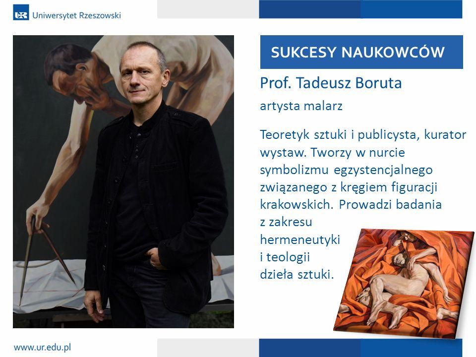 Prof. Tadeusz Boruta SUKCESY NAUKOWCÓW artysta malarz