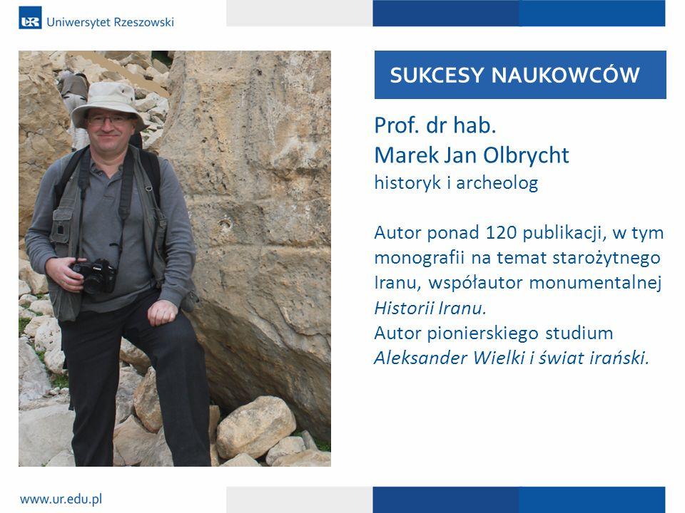 Prof. dr hab. Marek Jan Olbrycht