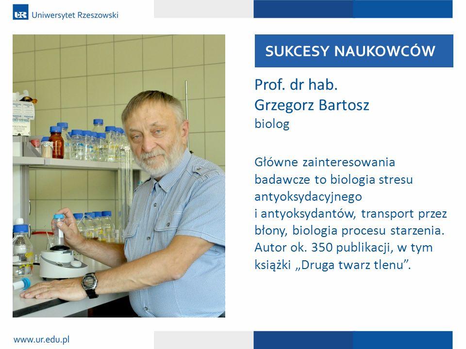 Prof. dr hab. Grzegorz Bartosz biolog