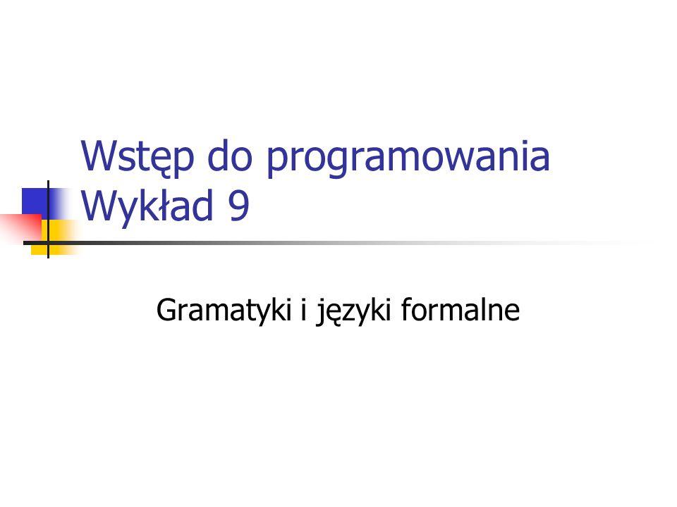 Wstęp do programowania Wykład 9