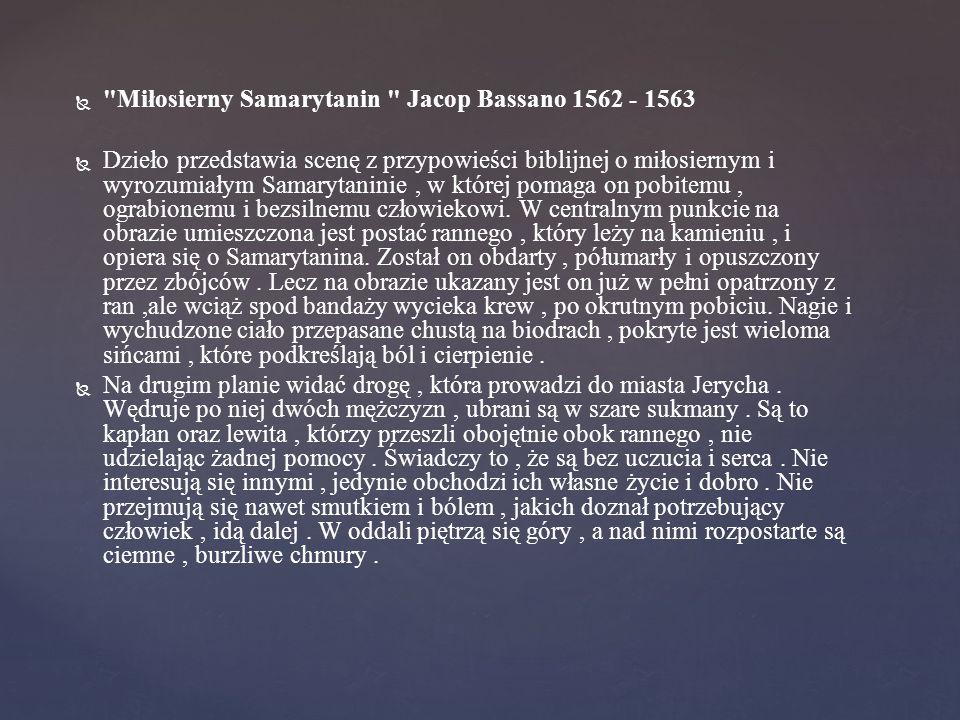Miłosierny Samarytanin Jacop Bassano 1562 - 1563