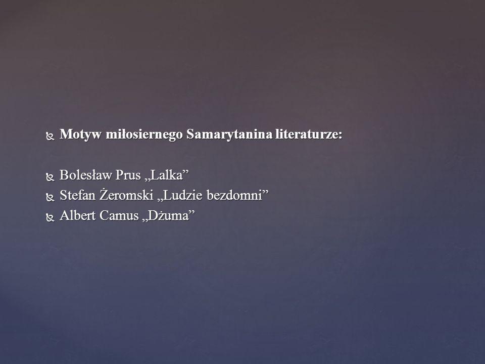 Motyw miłosiernego Samarytanina literaturze: