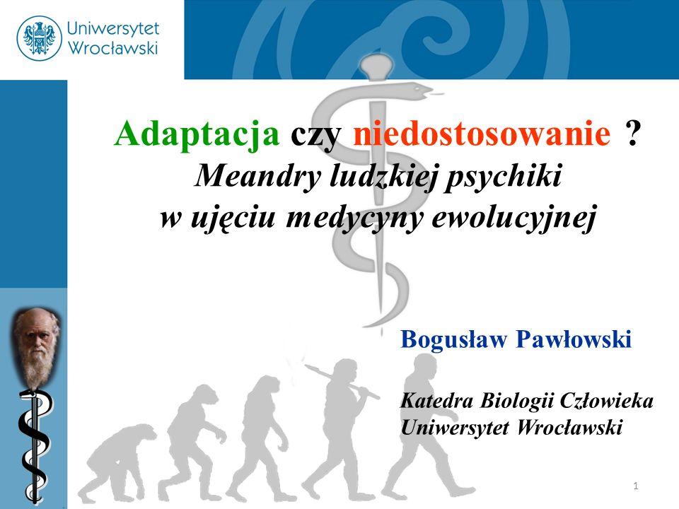 Meandry ludzkiej psychiki w ujęciu medycyny ewolucyjnej