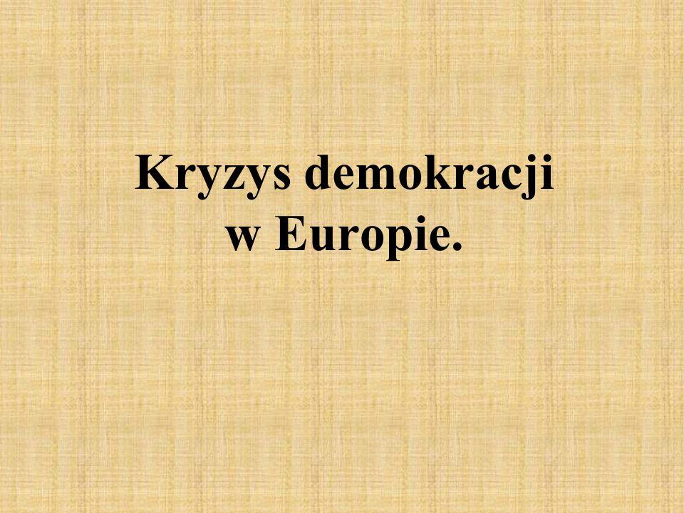 Kryzys demokracji w Europie.