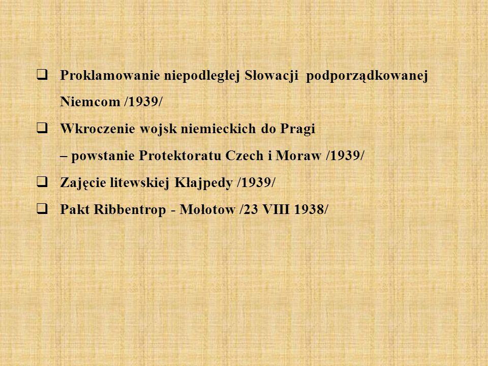 Proklamowanie niepodległej Słowacji podporządkowanej Niemcom /1939/