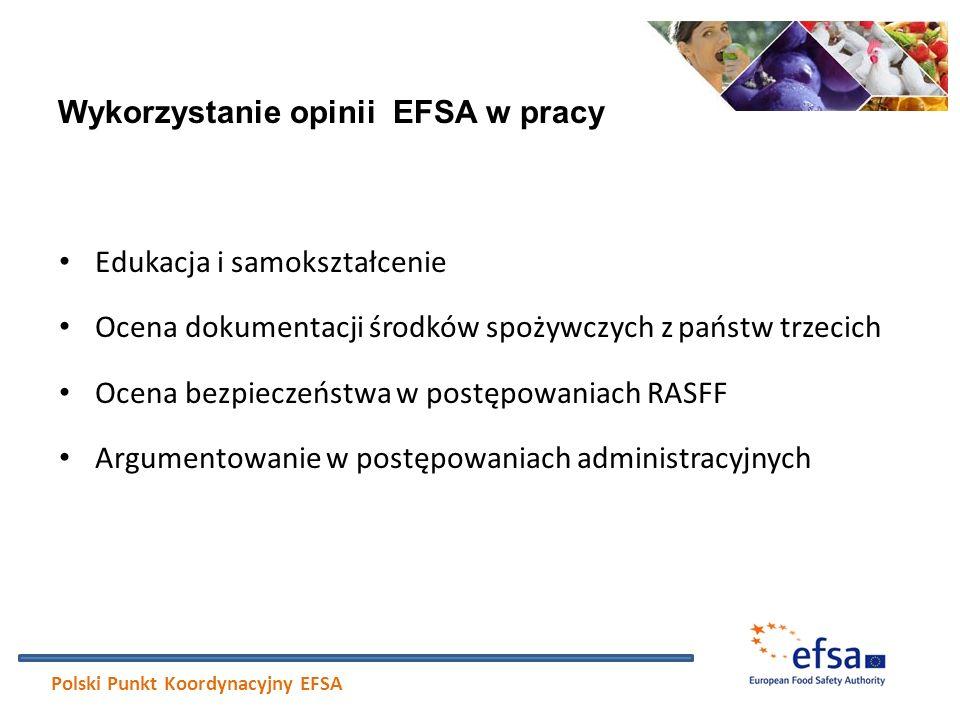 Wykorzystanie opinii EFSA w pracy