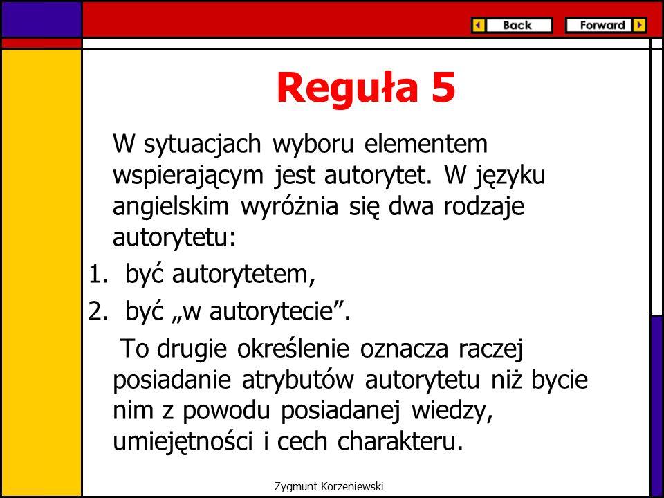 """Reguła 5 być autorytetem, być """"w autorytecie ."""