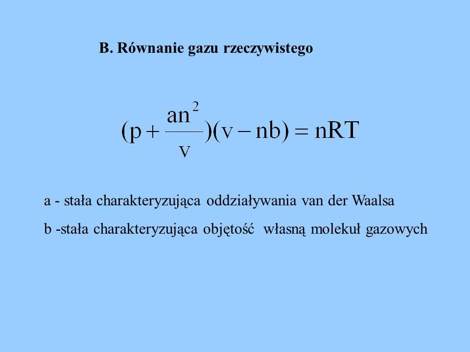 B. Równanie gazu rzeczywistego