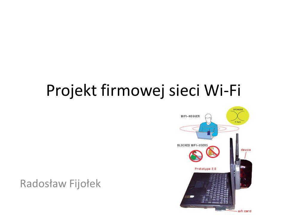 Projekt firmowej sieci Wi-Fi
