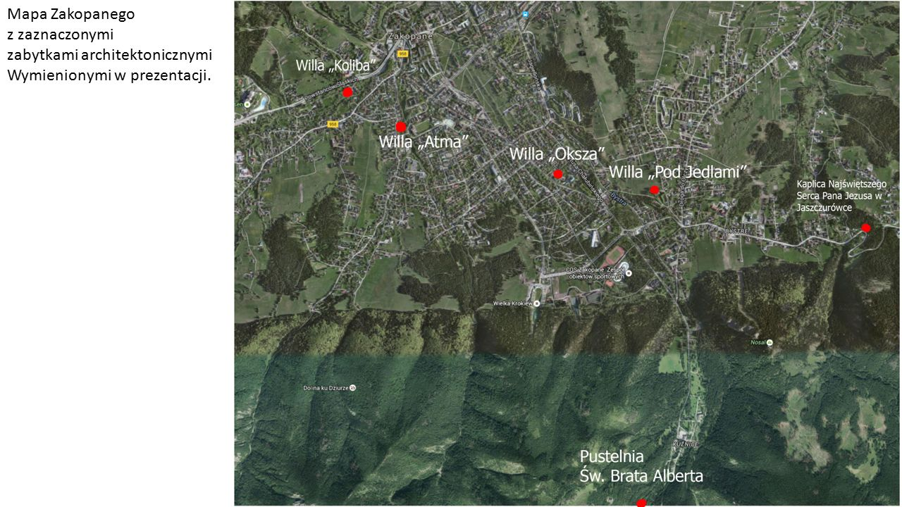 Mapa Zakopanego z zaznaczonymi zabytkami architektonicznymi Wymienionymi w prezentacji.