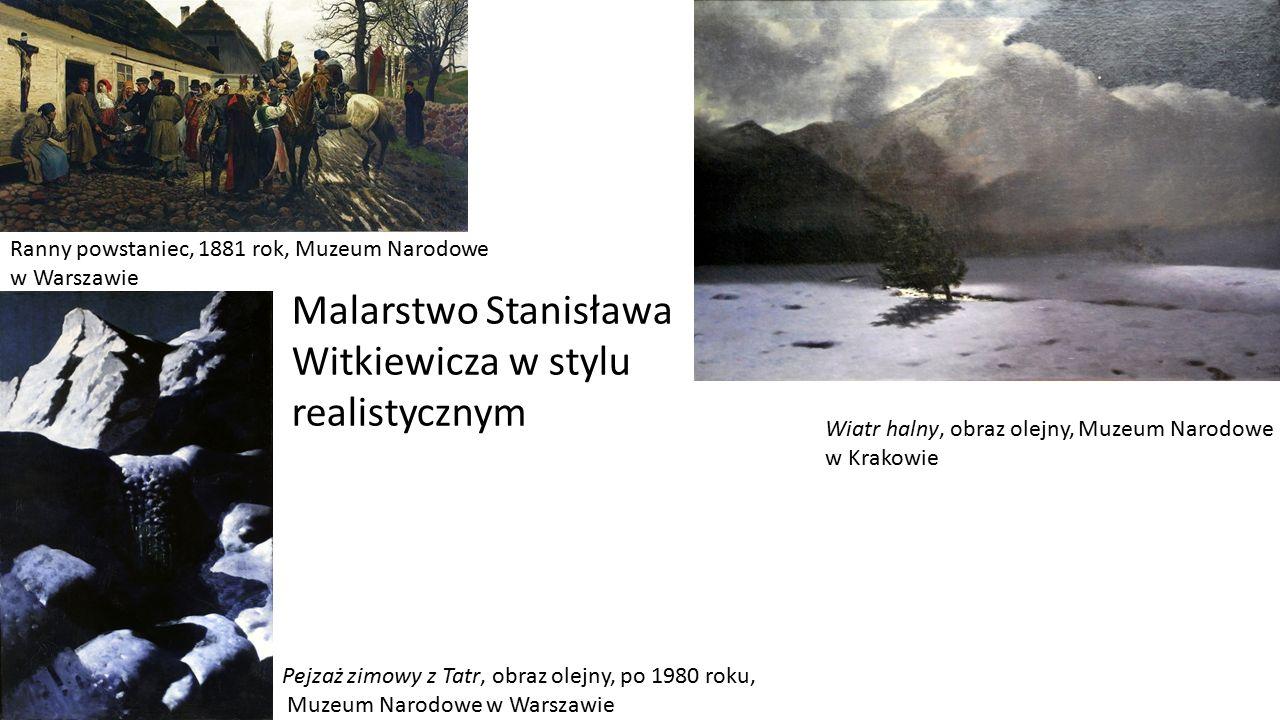 Malarstwo Stanisława Witkiewicza w stylu realistycznym