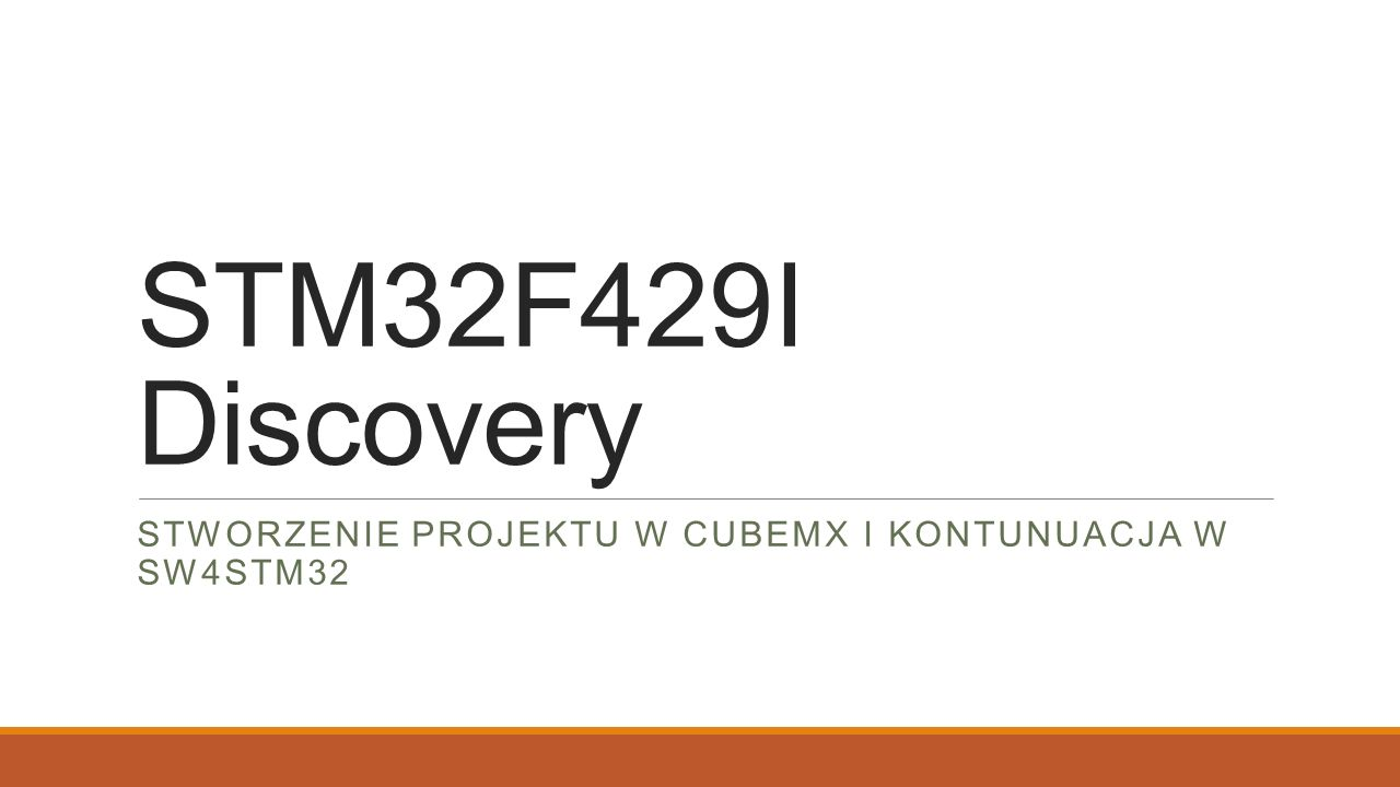 Stworzenie projektu w cubemx i kontunuacja w sw4stm32