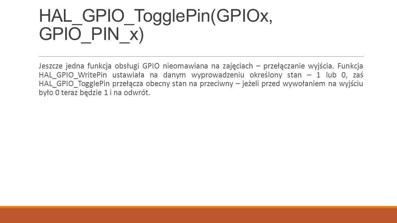 HAL_GPIO_TogglePin(GPIOx, GPIO_PIN_x)