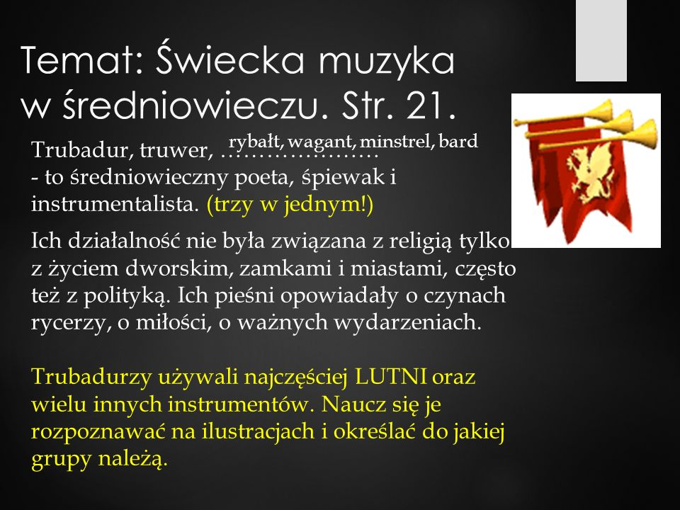Temat: Świecka muzyka w średniowieczu. Str. 21.