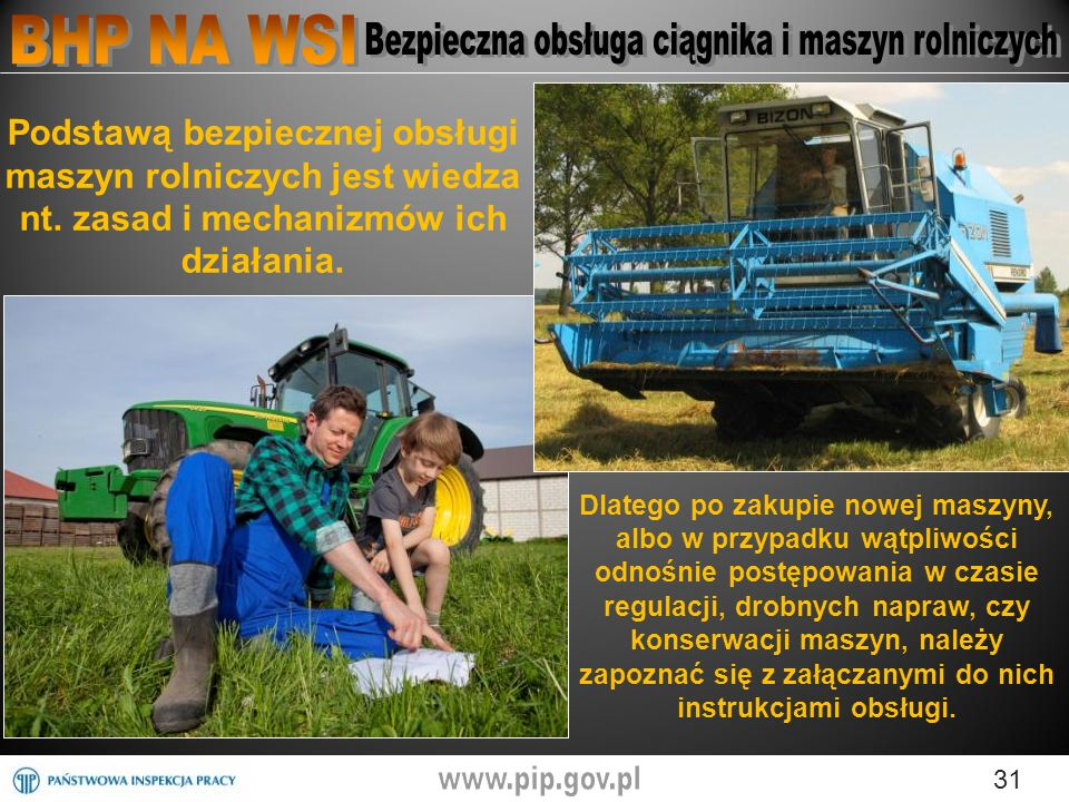 Podstawą bezpiecznej obsługi maszyn rolniczych jest wiedza nt