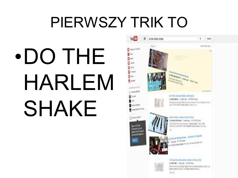 PIERWSZY TRIK TO DO THE HARLEM SHAKE