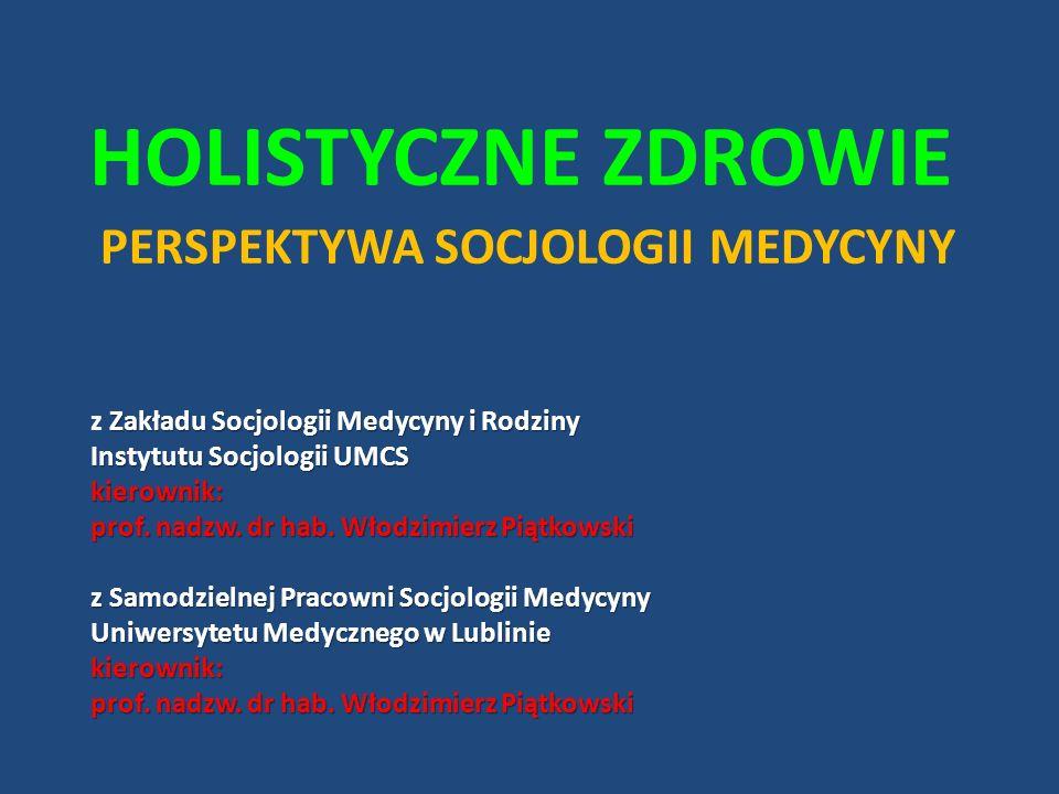 Holistyczne zdrowie perspektywa socjologii medycyny